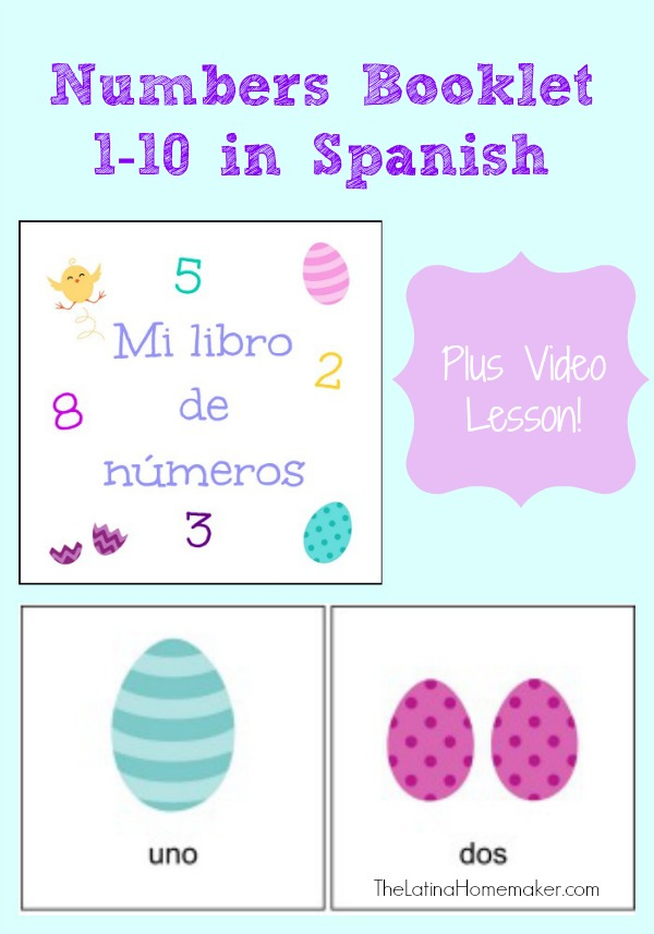 NUMBERS IN SPANISH 1-10 PRINTABLE AND VIDEO LESSON