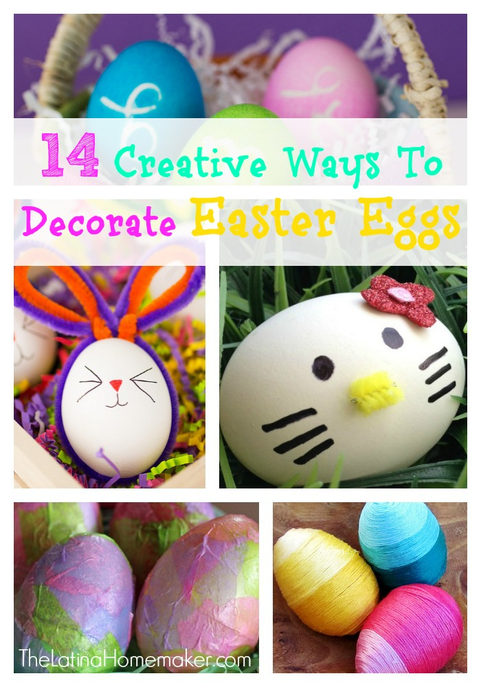14 Creative Ways To Decorate Easter Eggs