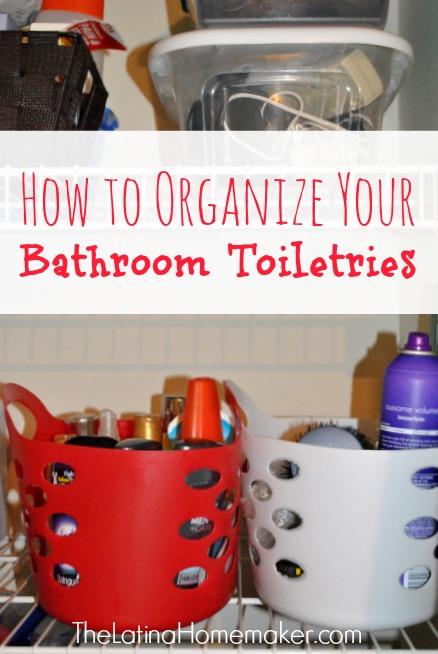 How To Organize Your Bathroom Toiletries