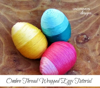 Ombre Thread Wrapped Easter Eggs
