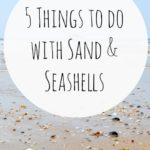 5-things-to-do-with-sand-and-seashells
