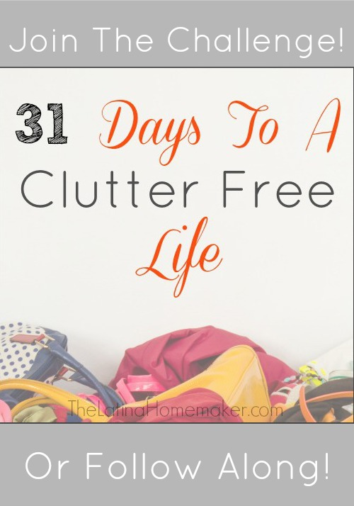 31 Days To A Clutter Free Life Challenge