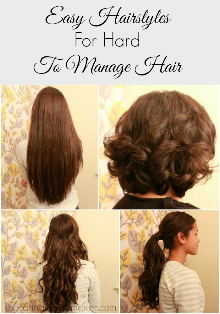 Easy Hair Styles For Hard To Manage Hair