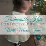 Fashionable-Kids-For-A-Fraction-Of-The-Cost-With-Moxie-Jean