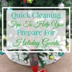 Quick-Cleaning-Tips-To-Help-You-Prepare-For-Holiday-Guests