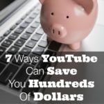 7-ways-youtube-can-save-you-hundreds-of-dollars