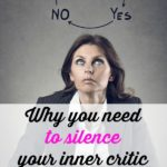 Why you need to silence your inner critic. Negative thoughts are like a virus. Don't let them hinder you from doing what you love and what you are passionate about.