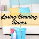 Spring Cleaning Hacks. Five simple spring cleaning hacks to help you cut back on your cleaning time and make the task a bit easier.