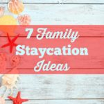 7 Family Staycation Ideas. Staycation ideas to help you enjoy the summer season with your family, even if you feel like you can't afford it.