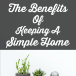 The Benefits Of Keeping A Simple Home