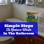 simple-steps-to-reduce-waste-in-the-bathroom-