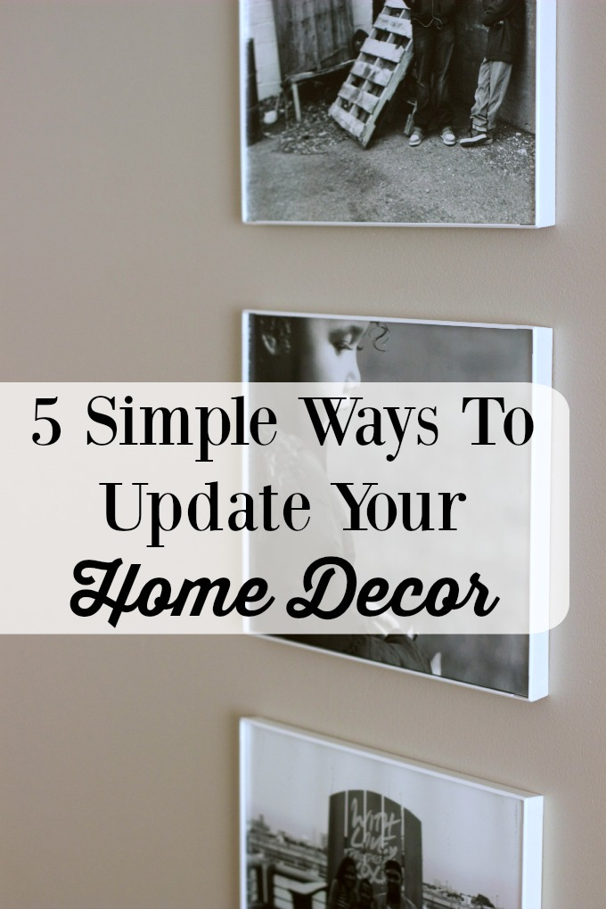 5 simple ways to update your home decor