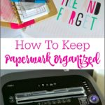 How To Keep Paperwork Organized