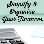 Simplify and Organize Your Finances