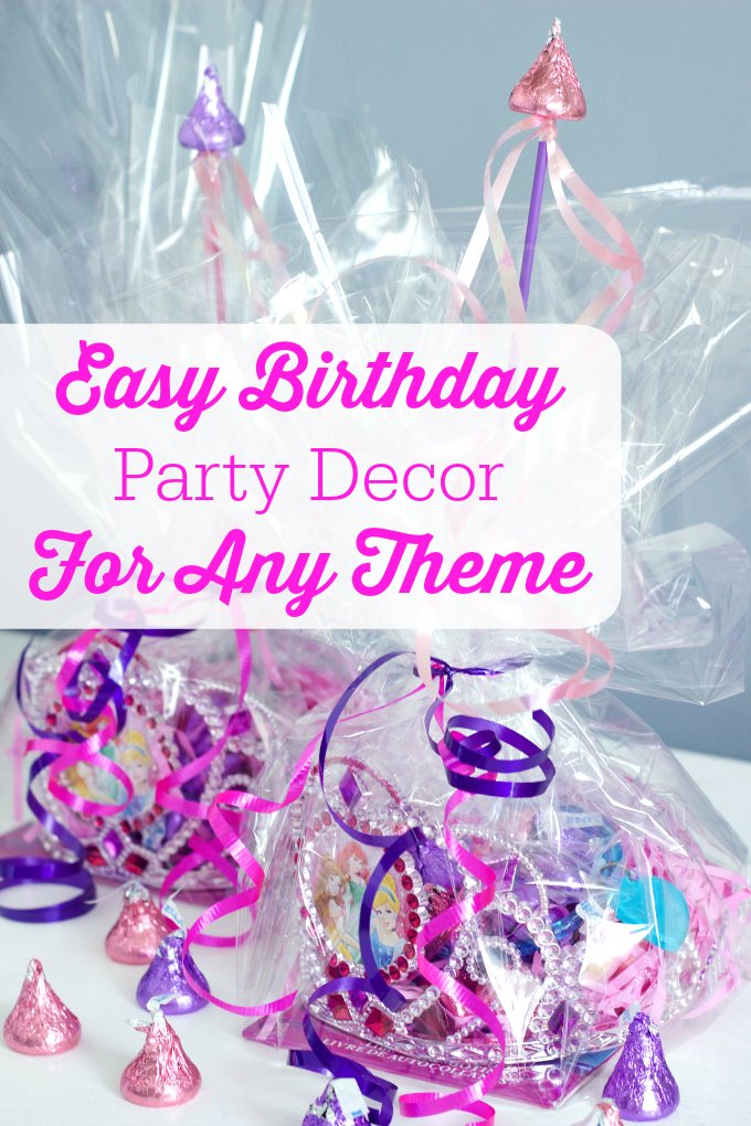Easy Birthday Party Decor For Any Theme. Fun and easy ways to keep decorate your child's next birthday party. Including fun princess-themed party favors!