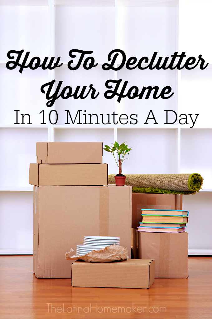 How To Declutter Your Home In 10 Minutes A Day-Don't have time to declutter your home? Don't give up! Even 10 minutes a day can help you get your home back in order and clutter-free!