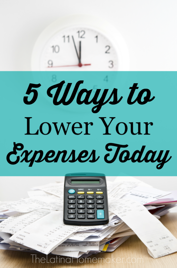 5 Ways to Lower Your Expenses Today-Need to lower your expenses, but don't have a ton of time? Check out these five simple steps you can take today to lower your expenses.