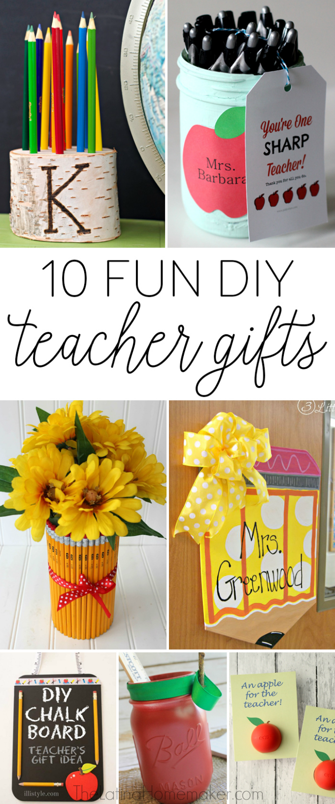 A round-up of 10 fun DIY teacher gift ideas that are fun, inexpensive and thoughtful. I love these ideas!