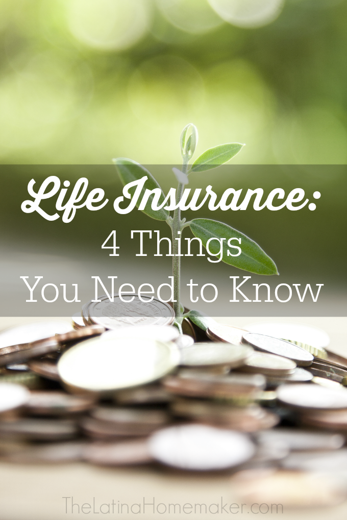 Life Insurance: 4 Things You Need to Know