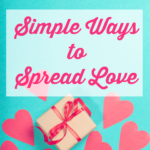 Simple Ways to Spread Love