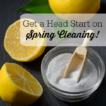 Get a Head Start on Spring Cleaning!