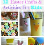 12 Easter Crafts and Activities For Kids