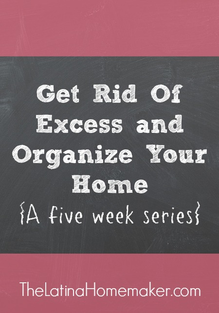 Get Rid Of Excess and Organize Your Home