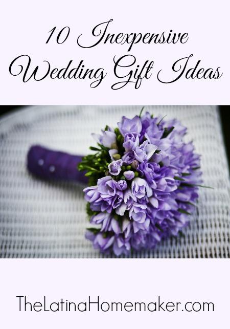 10 Inexpensive Wedding Gift Ideas