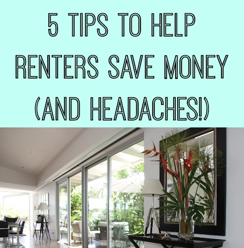Help Finding Rental Home: 5 Tips To Help Renters Save Money (and Headaches