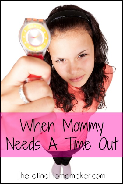 When Mommy Needs A Time Out