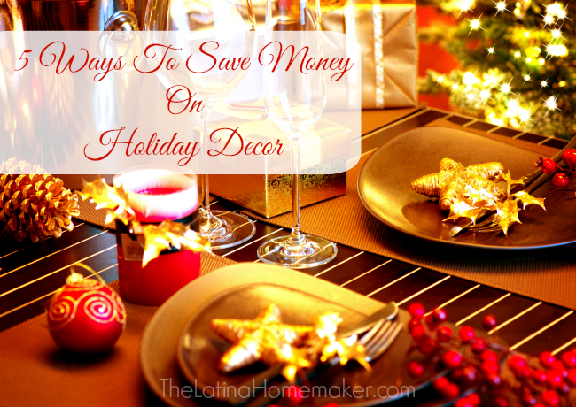 5 Ways To Save Money On Holiday Decor. Practical tips to help you save money on holiday decor this upcoming season.