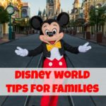Disney World Tips For Families-Are you planning a trip to Disney? Here's a list of tips and tricks for you and your family's next visit to Disney World!