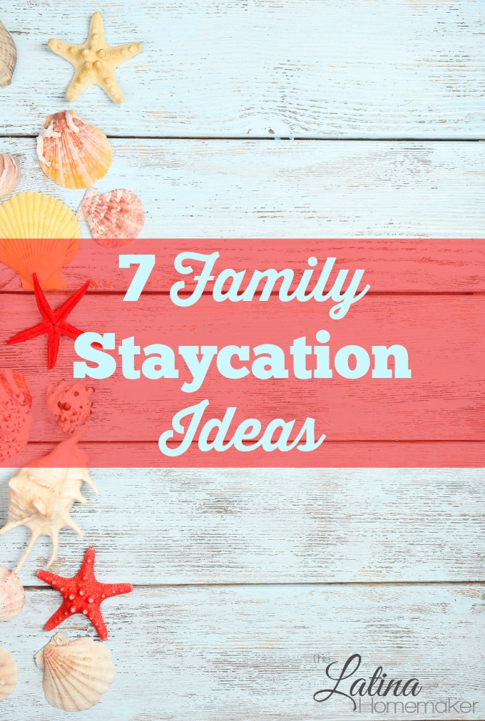 The Families That Cant Afford Summer >> 7 Family Staycation Ideas