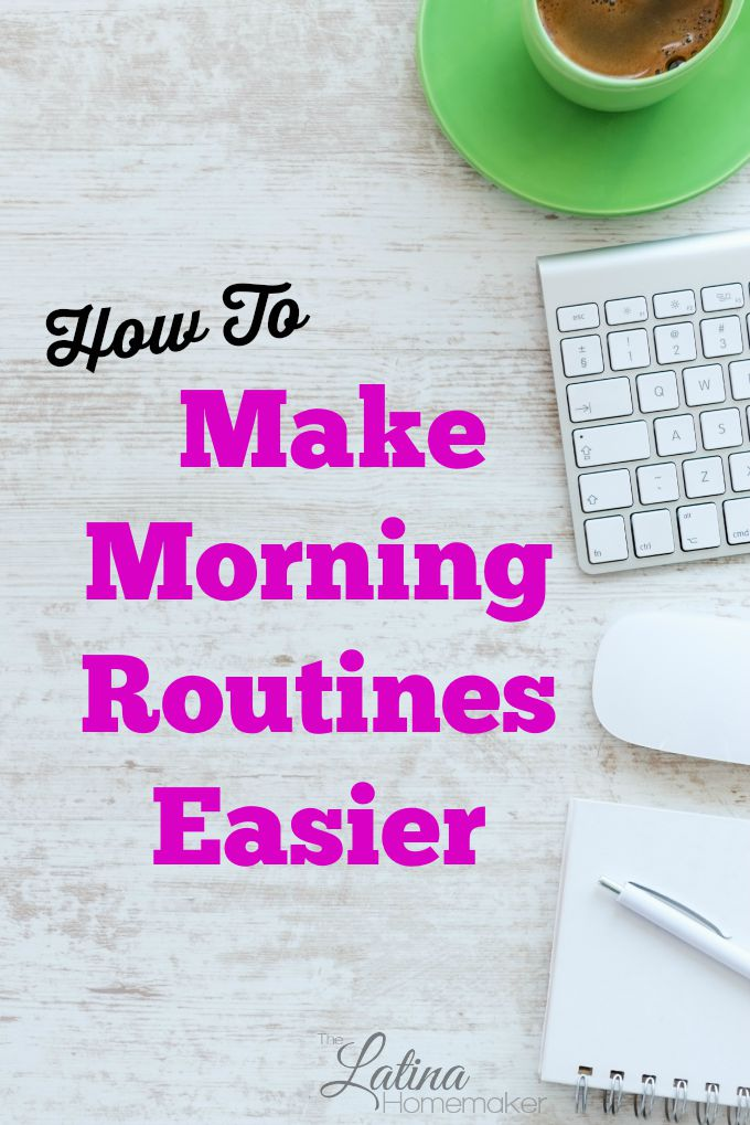 How To Make Morning Routines Easier. Simple tips to help you conquer your mornings, make your routine easier, and be more productive without the stress.