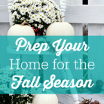 Prep Your Home for the Fall Season