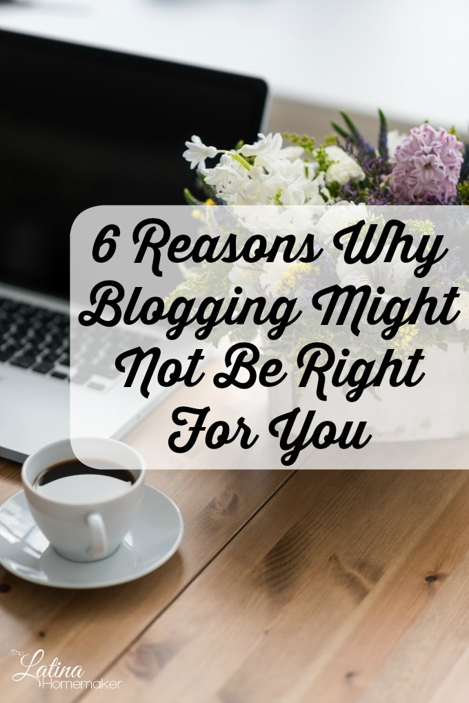 6 Reasons Why Blogging Might Not Be Right For You. Have you ever considered blogging to generate income? This post offers the truth behind blogging for profit, so you can analyze whether it's something worth pursuing.
