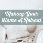 Making Your Home A Retreat