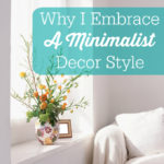 Why I Embrace a Minimalist Decor Style