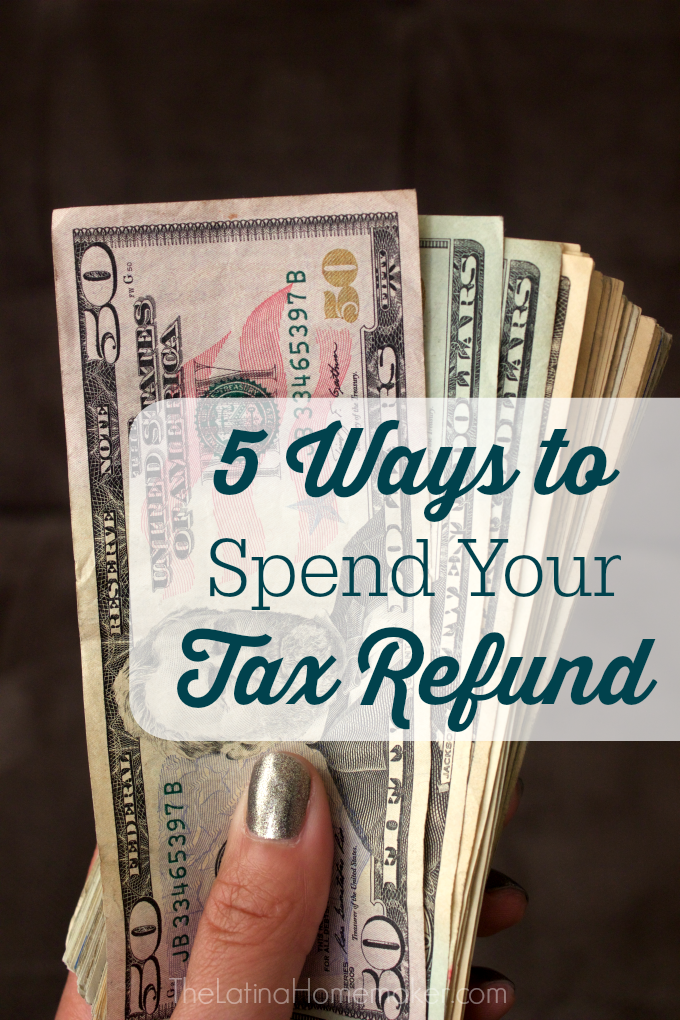 5 Ways to Spend Your Tax Refund-Are you expecting a tax refund? Find out how to spend your tax refund wisely and make it work as hard as you do!