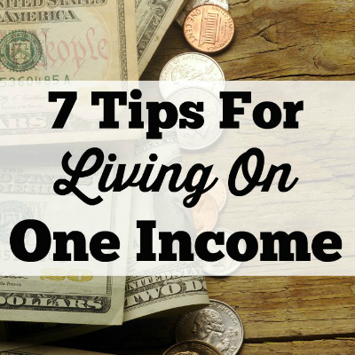 7-tips-for-living-on-one-income-post-