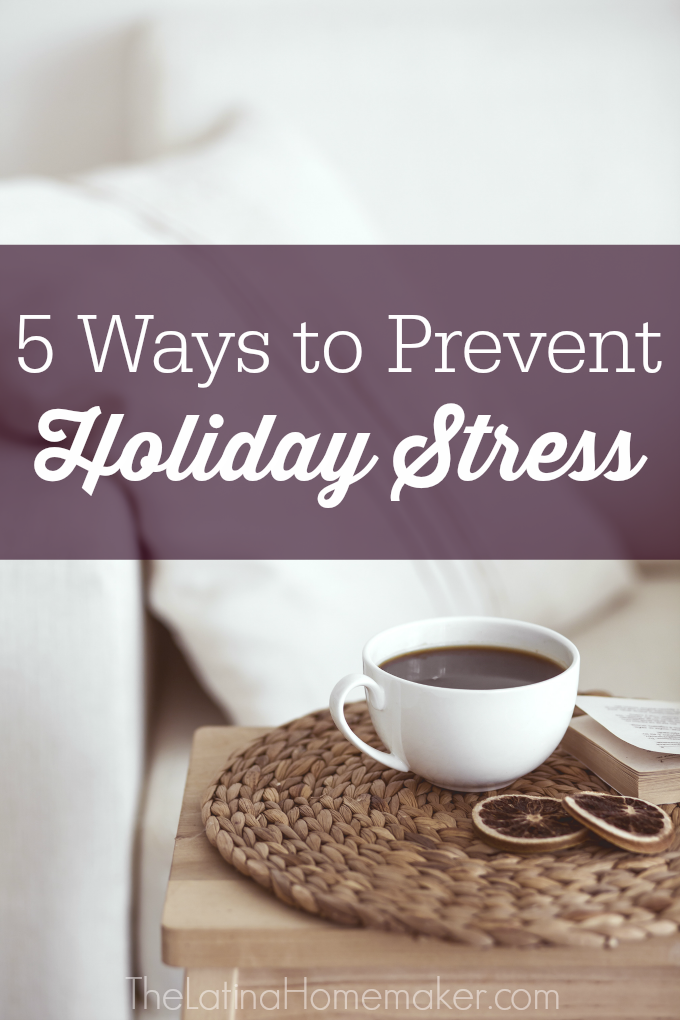5 Ways to Prevent Holiday Stress. Tips to help you get a head start on the holiday season, so you can focus on what really matters and avoid the stress.
