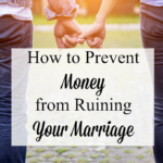 How to Prevent Money from Ruining Your Marriage