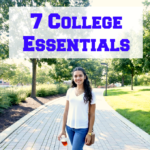7 College Essentials