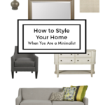 How to Style Your Home When You Are a Minimalist